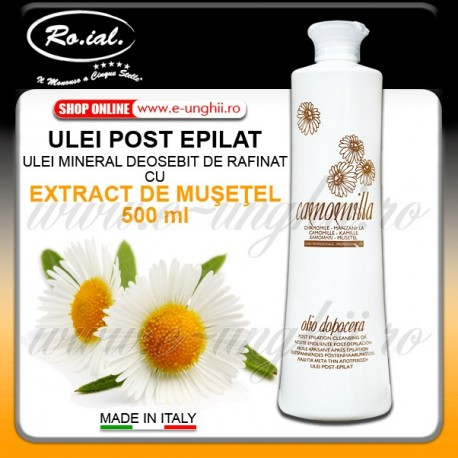 Ulei Mineral Post Epilat cu Extract de Musetel - 500ml
