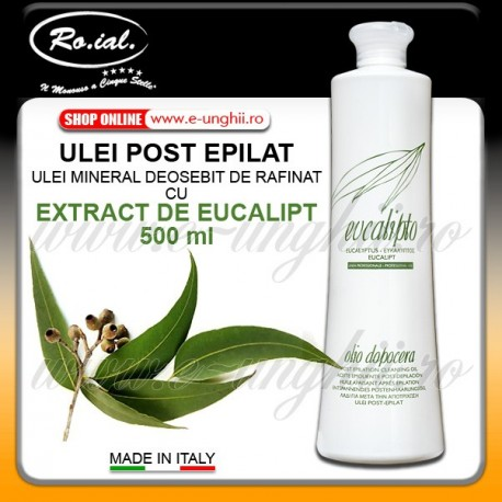 Ulei Mineral Post Epilat cu Extract de Eucalipt - 500ml