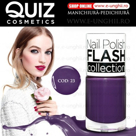 Lacuri Unghii 23 FLASH Collection - QUIZ Cosmetics